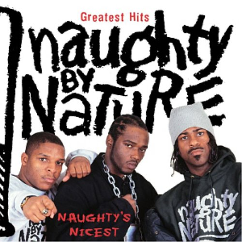 Naughty By Nature / Greatest Hits: Naughty's Nicest (REMASTERED)