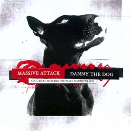 Massive Attack / Danny The Dog (언리쉬드) - Soundtrack