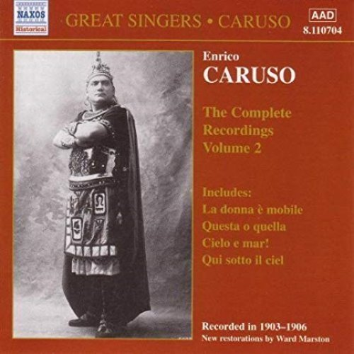 Enrico Caruso / The Complete Recordings, Vol. 2