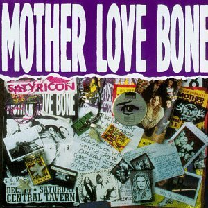 Mother Love Bone / Stardog Champion (2CD)