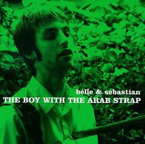 Belle & Sebastian / The Boy with the Arab Strap