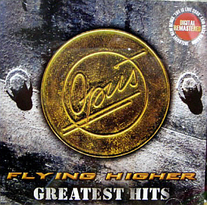 Opus / Flying Higher - Greatest Hits (REMASTERED)