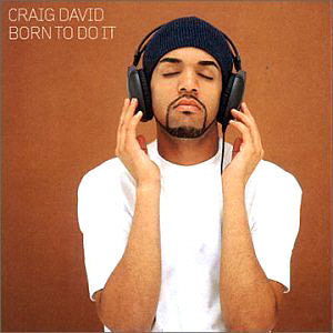 Craig David / Born To Do It
