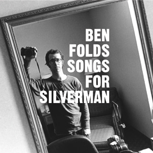 Ben Folds / Songs For Silverman