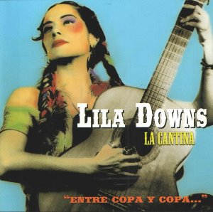 Lila Downs ‎/ La Cantina