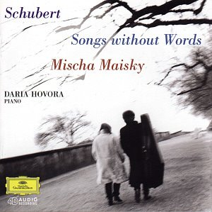 Mischa Maisky & Daria Hovora / Songs Without Words - Schubert: Arpeggione Sonata, Lieder