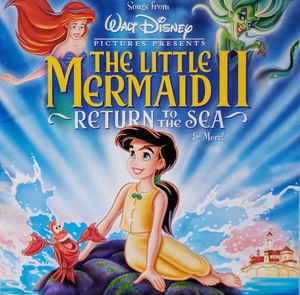V.A. / Songs From The Little Mermaid 2: Return To The Sea & More (미개봉)