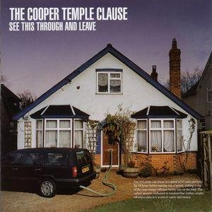Cooper Temple Clause / See This Through And Leave