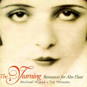 Michael Hoppe & Tim Wheater / Yearning - Romances For Alto Flute (REMASTERED, DIGI-BOOK)