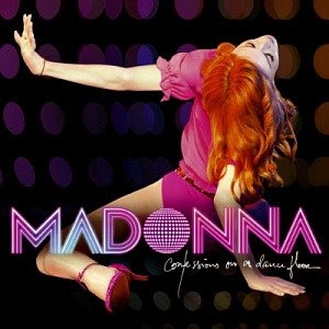 Madonna / Confessions On A Dance Floor