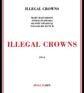 Illegal Crowns / Illegal Crowns (DIGI-PAK)