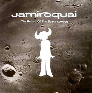 Jamiroquai / The Return Of The Space Cowboy