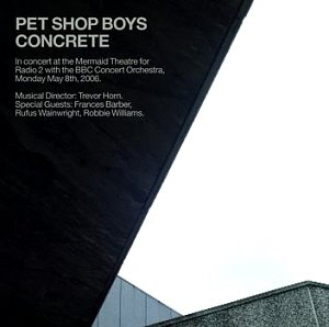 Pet Shop Boys / Concrete: In Concert At The Mermaid Theatre (2CD)