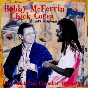 Chick Corea / Bobby Mcferrin / Mozart Sessions With Saint Paul Chamber Orchestra