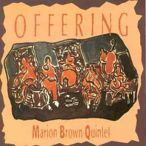 Marion Brown Quintet / Offering