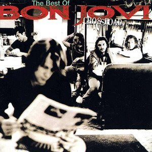 Bon Jovi / Cross Road: The Best Of Bon Jovi