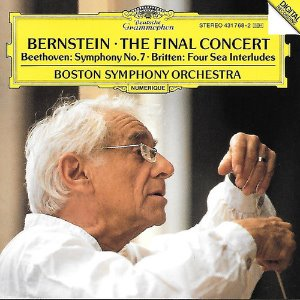 Leonard Bernstein / The Final Concert- Beethoven: Symphony No. 7 / Britten: Four Sea Interludes, from Peter Grimes
