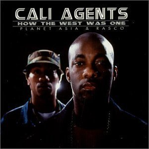 Cali Agents / How The West Was One