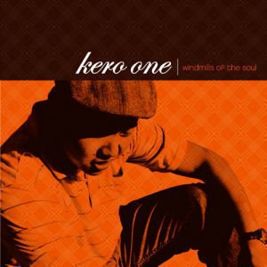 Kero One / Windmills Of The Soul (2CD)