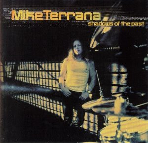 Mike Terrana / Shadows Of The Past