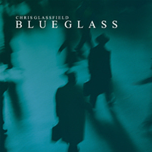 Chris Glassfield / Blue Glass