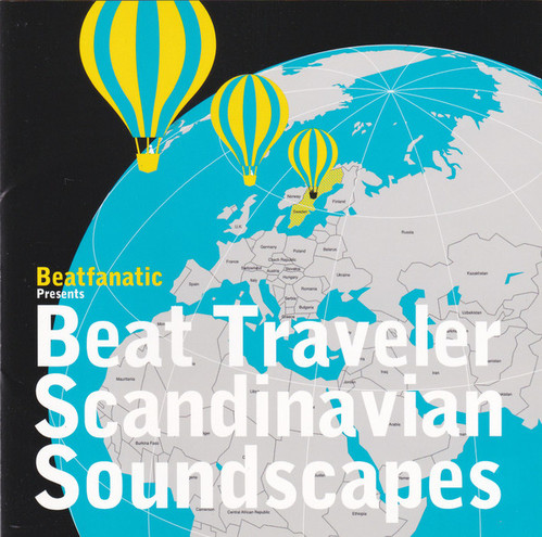 Beatfanatic / Beat Traveler: Scandinavian Soundscape