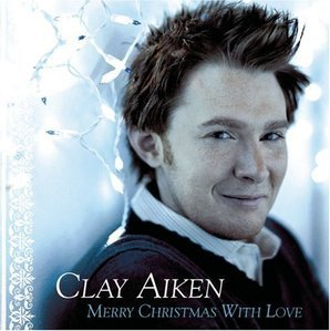 Clay Aiken / Merry Christmas With Love