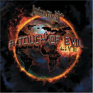 Judas Priest / A Touch of Evil: Live