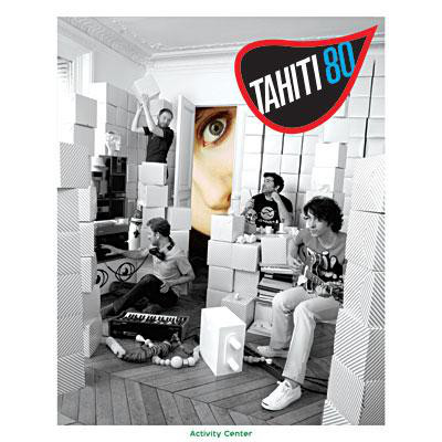 Tahiti 80 / Activity Center (홍보용)