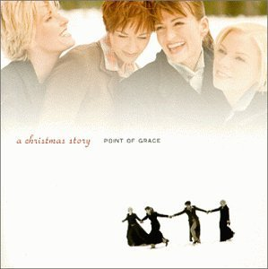 Point Of Grace / A Christmas Story