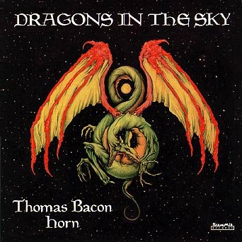 Thoma Bacon / Dragons in the Sky: Schultz / Leclaire / Pinkston / Gottschalk