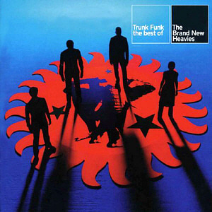 Brand New Heavies / Trunk Funk: The Best Of The Brand New Heavies