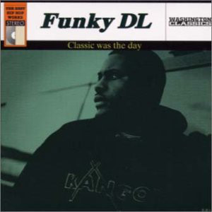 Funky DL / Classic Was The Day