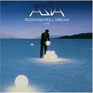 Asia / Rock And Roll Dream (Live)