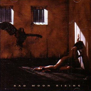 Bad Moon Rising / Bad Moon Rising