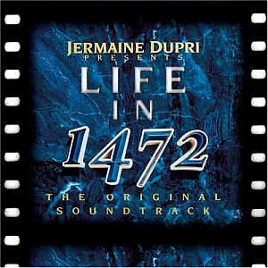 Jermaine Dupri / Life In 1472