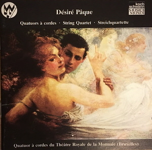 String Quartet of the Theatre Royale de la Monnaie / Desire Paque: Quartets 3 + 4