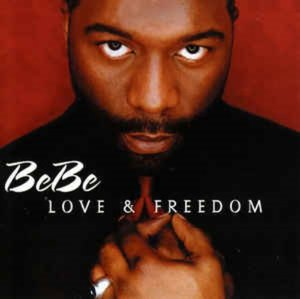 BeBe Winans ‎/ Love & Freedom