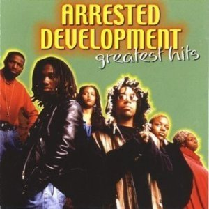 Arrested Development / Greatest Hits