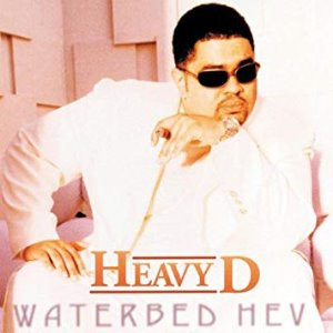 Heavy D ‎/ Waterbed Hev