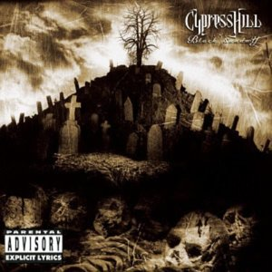 Cypress Hill / Black Sunday