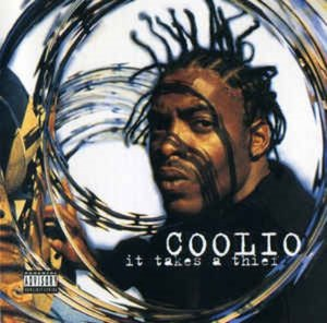 Coolio ‎/ It Takes A Thief