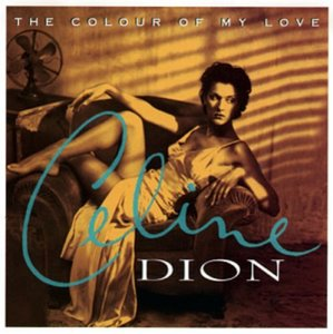 Celine Dion / Colour Of My Love (미개봉)