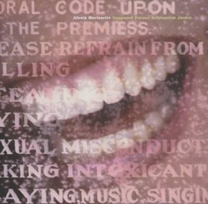 Alanis Morissette / Supposed Former Infatuation Junkie
