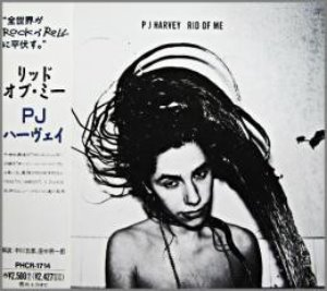 PJ Harvey / Rid Of Me