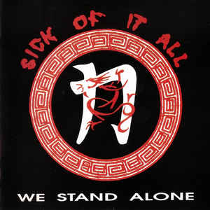 Sick Of It All ‎/ We Stand Alone