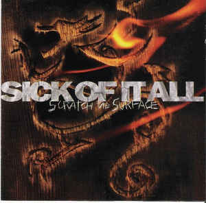 Sick Of It All ‎/ Scratch The Surface