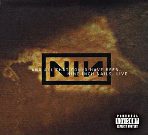 Nine Inch Nails / And All That Could Have Been - Live (DIGI-PAK)