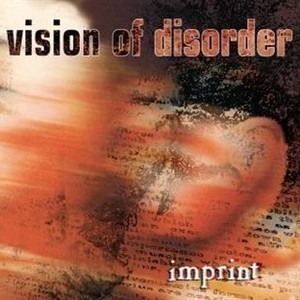 Vision Of Disorder / Imprint
