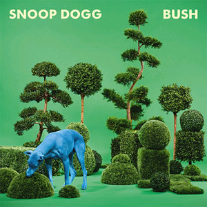 Snoop Dogg / Bush (홍보용)